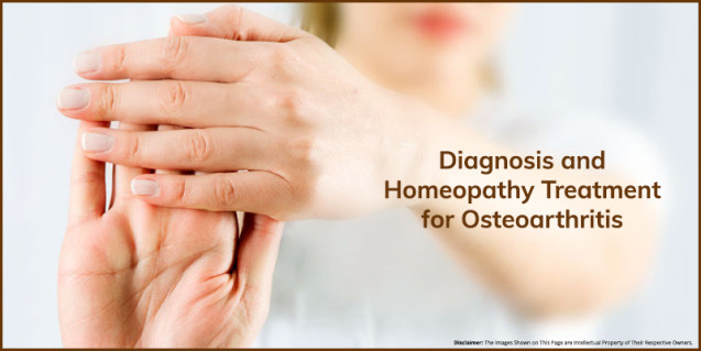 Diagnosis and Homeopathy Treatment for Osteoarthritis