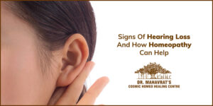 Signs-of-Hearing-Loss-and-how-Homeopathy-can-help-Dr-Mahavrat-Patel