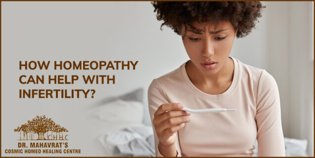 How Homeopathy Can Help With Infertility?
