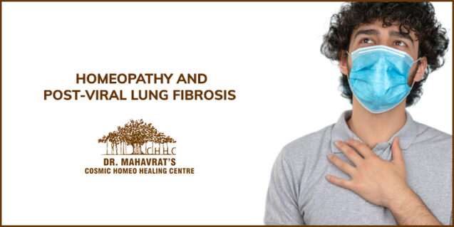 Homeopathy And Post-Viral Lung Fibrosis
