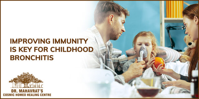 Improving Immunity Is Key For Childhood Bronchitis – Recurrent Cold In Children